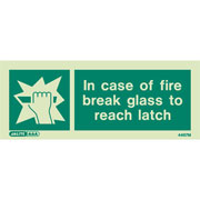 Break Glass To Reach Latch 4467