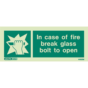 Break glass bolt sign 4468