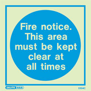 Fire Notice Area Must Be Kept Clear 5154