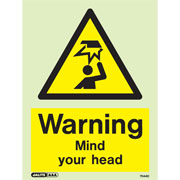 Warning Mind Your Head 7044