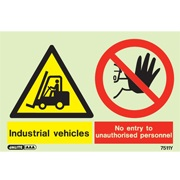 Warning Industrial Vehicles No Entry To Unauthorized Personnel 7511