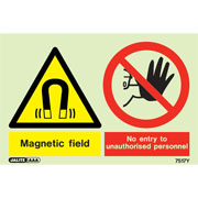 Warning Magnetic Field No Entry Unauthorized Personnel 7517