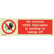 No Access Helicopter Landing or Taking 8004
