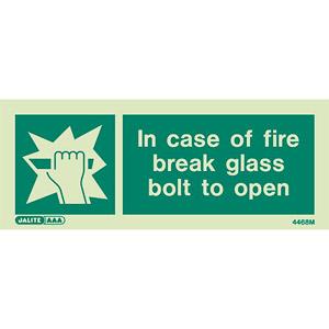 Break glass bolt sign 4468