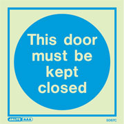 Door Must Be Kept Closed 5067