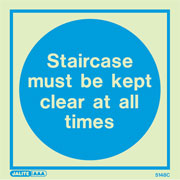 Staircase Must Be Kept Clear All Times 5148