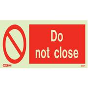 Do Not Close 8094