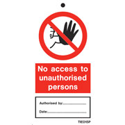 No Access To Unauthorized Persons Labels Pack of 10 TIE015